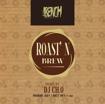 ROAST'N BREW / DJ CH.0