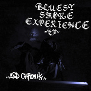 ASD Chronik / BLUESY SMOKE EXPERIENCE EP