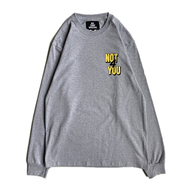 NOTHIN' SPECIAL / NOT 4 YOU LONG SLEEVE TEE (GREY)