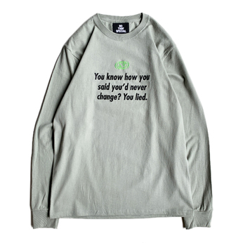 NOTHIN' SPECIAL / YOU CHANGED LONG SLEEVE TEE